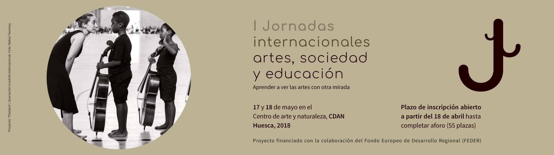 I Jornadas internacionales artes, sociedad y educación